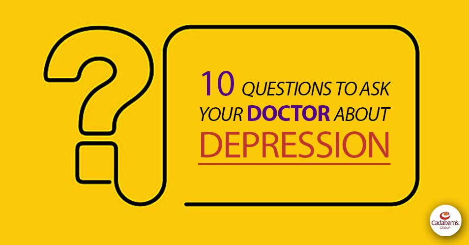 Questions to Ask your doctor about Getting Help for Depression