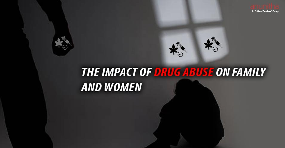 The Impact Of Drug Abuse On Family & Women