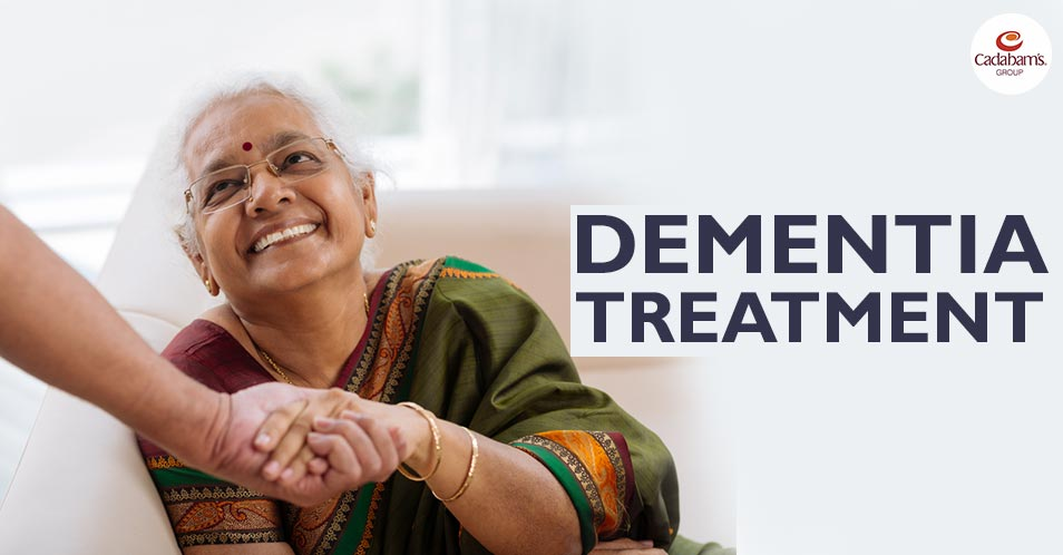 Dementia Treatment : All You Need To Know
