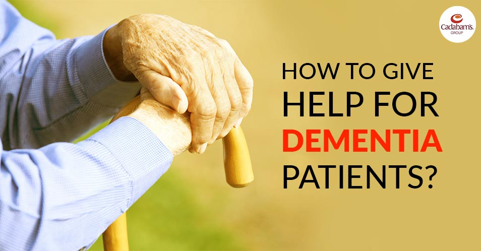 How to give Help for Dementia Patients?