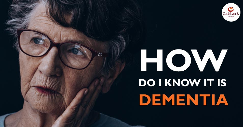 How to know if It's signs of Dementia?