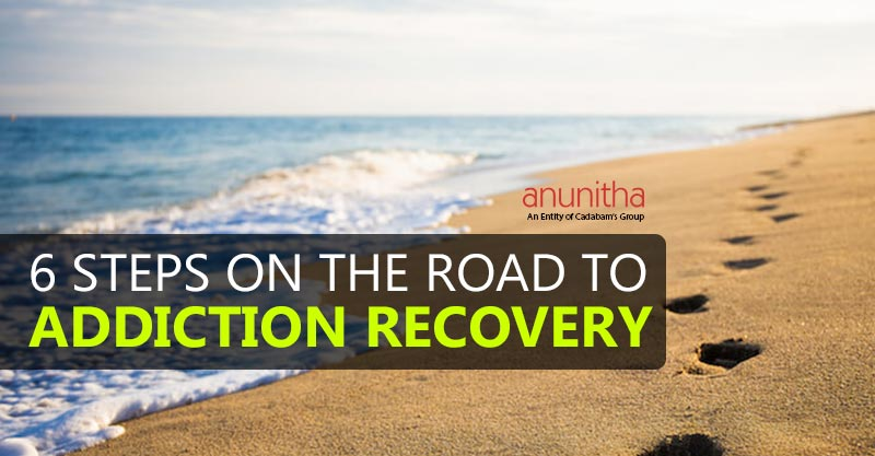 6 Steps towards the Road to Addiction Recovery