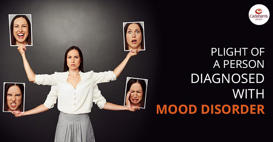 Plight of a person diagnosed with Mood Disorder