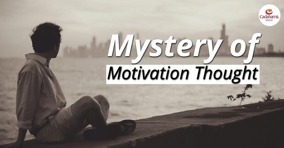 Mystery of Motivation Thought