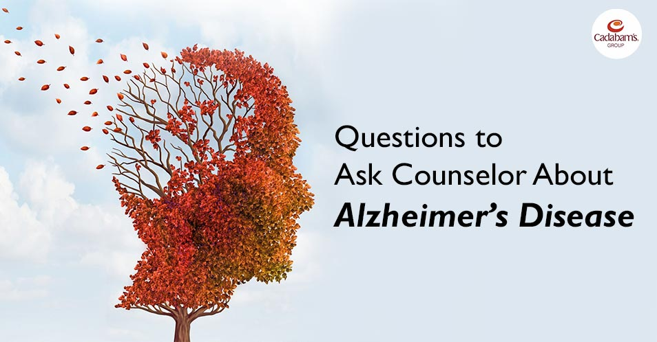 Questions to Ask Counselor About Alzheimer's Disease