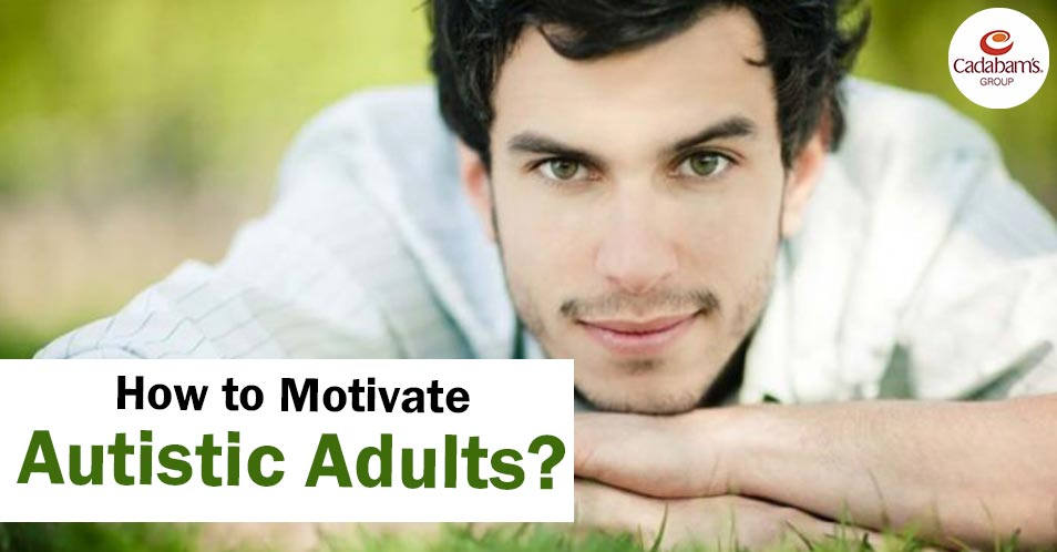 How to Motivate Autistic Adults?