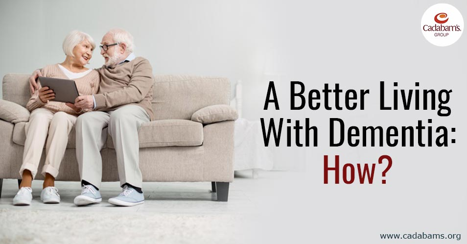 A Better Living With Dementia: How?