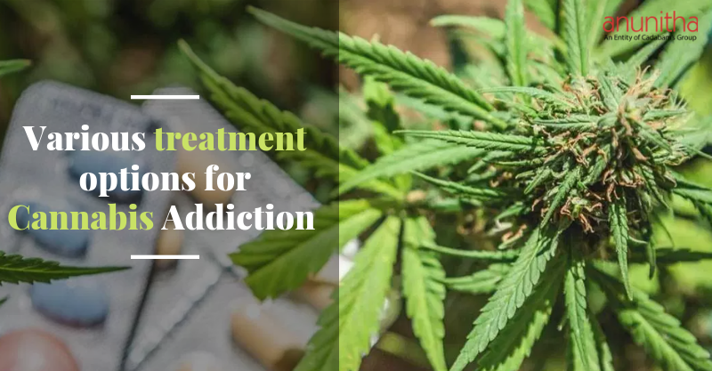 Various Treatment options for Cannabis Addiction
