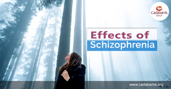 Does Schizophrenia Have Effects?
