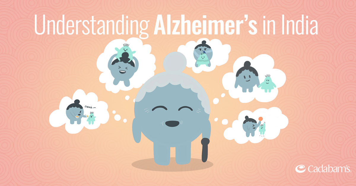 Understanding Alzheimer's in India- Causes, Management and Treatment