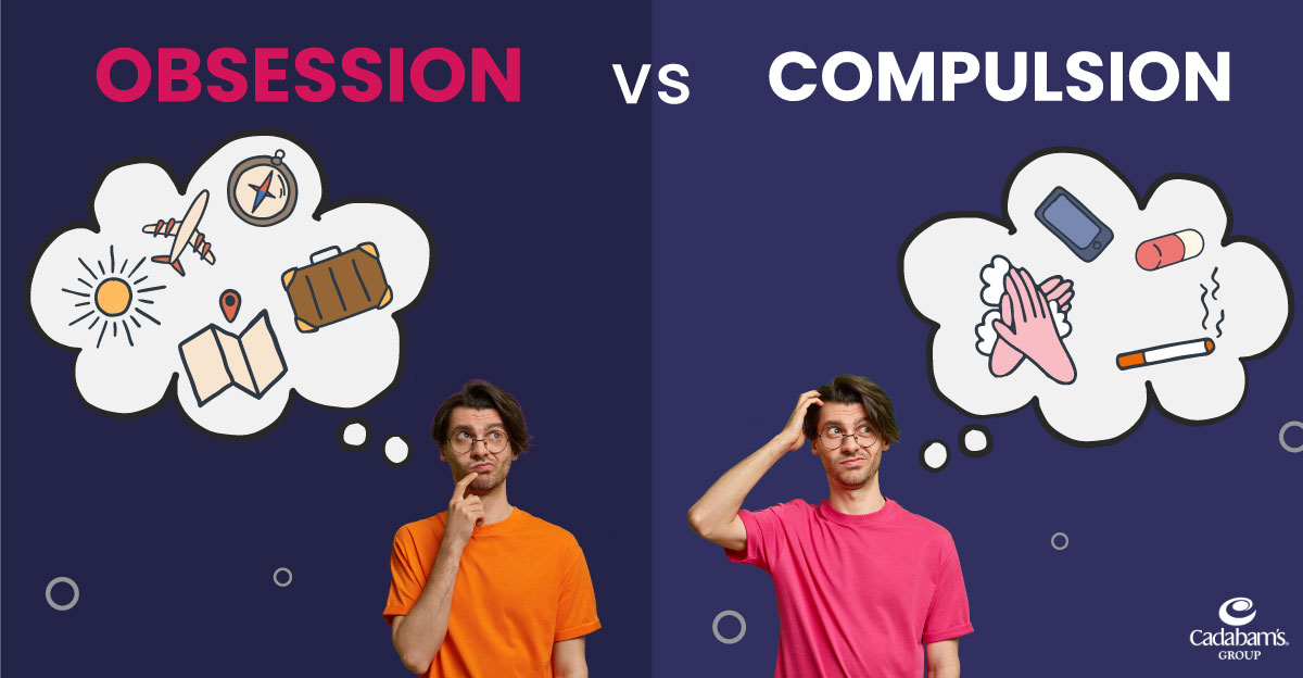 Difference between Obsession and Compulsion