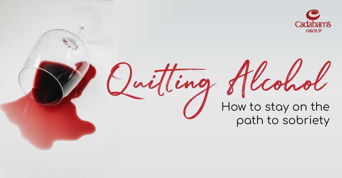 Quitting Alcohol: How to stay on the path to sobriety