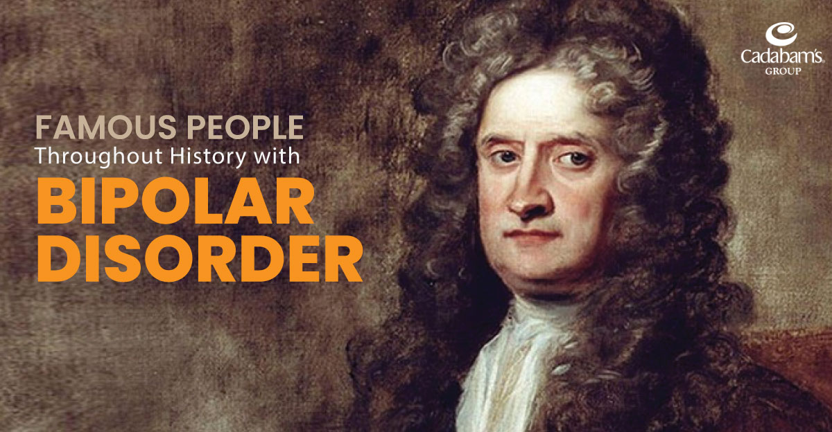 Famous People Throughout History with Bipolar Disorder