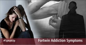 fortwin addiction, substance abuse, addiction recovery, signs of dependence