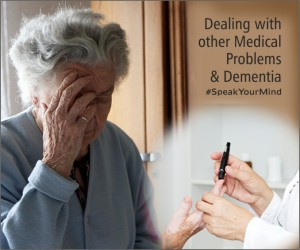 dementia & other medical problems